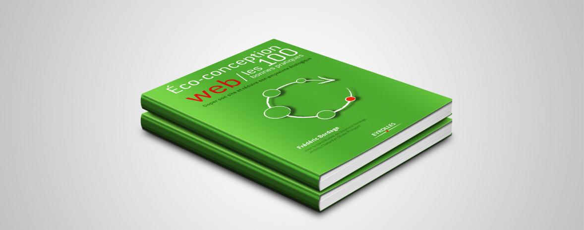 """Livre """"Eco conception web, les 115 bonnes pratiques"""" paru aux éditions Eyrolles"""